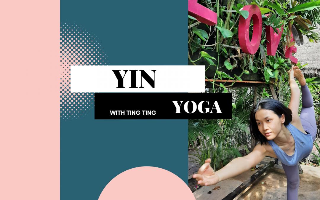 Yin Yoga with Tingting – Live Online Class